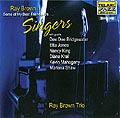 Ray Brown - Some Of My Best Frirnds Are Singers